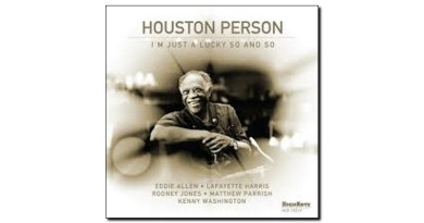 Houston Person Lucky So and So HighNote 2019 Jazzespresso Magazine