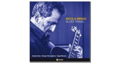 Nicola Mingo Blues Travel AlfaMusic 2019 Jazzespresso Jazz Magazine
