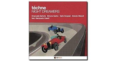 Night Dreamers Téchne AlfaMusic 2019 Jazzespresso Jazz Magazine
