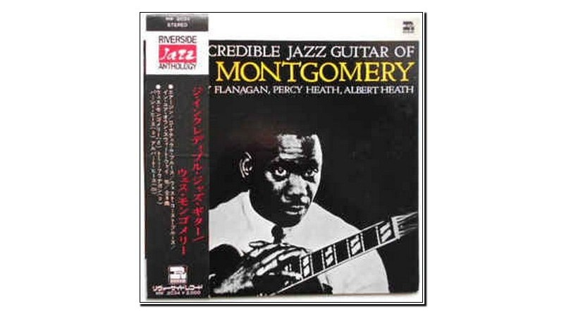 The incredible Jazz guitar of Wes Montgomery Jazzespresso 爵士雜誌