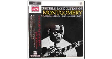 Wes Montgomery <br/> The incredible Jazz guitar of Wes Montgomery <br/> Riverside 1960