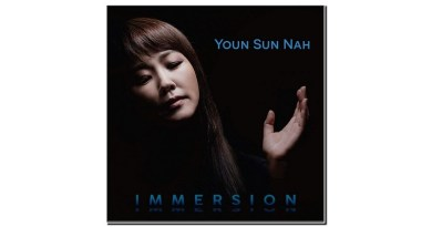 Youn Sun Nah Immersion Warner 2019 Jazzespresso 爵士雜誌