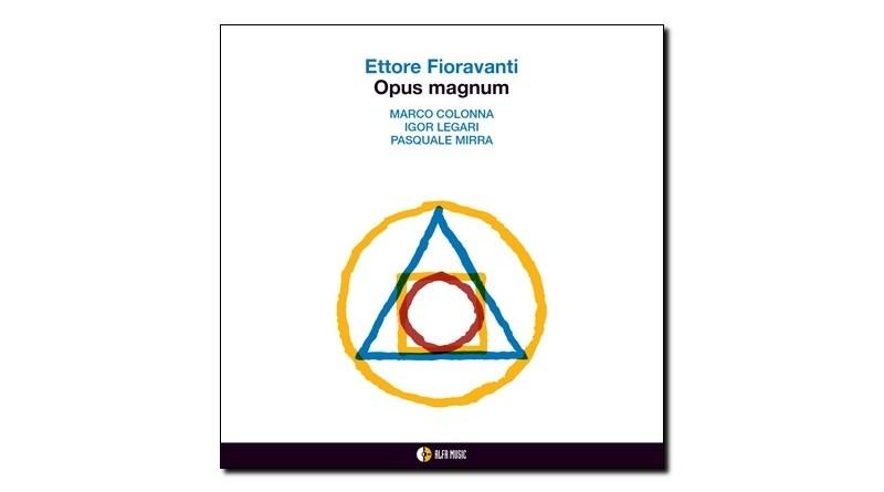 Ettore Fioravanti Opus Magnum AlfaMusic 2019 Jazzespresso 爵士雜誌