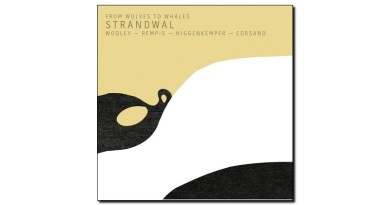 Frow Wolves To Whales Strandwal Aerophonic 2019 Jazzespresso Revista