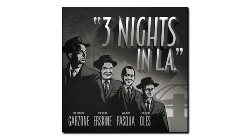 Garzone Erskine Pasqua Oles 3 Nights In L.A. Fuzzy Music 2019 Jazzespresso Revista Jazz