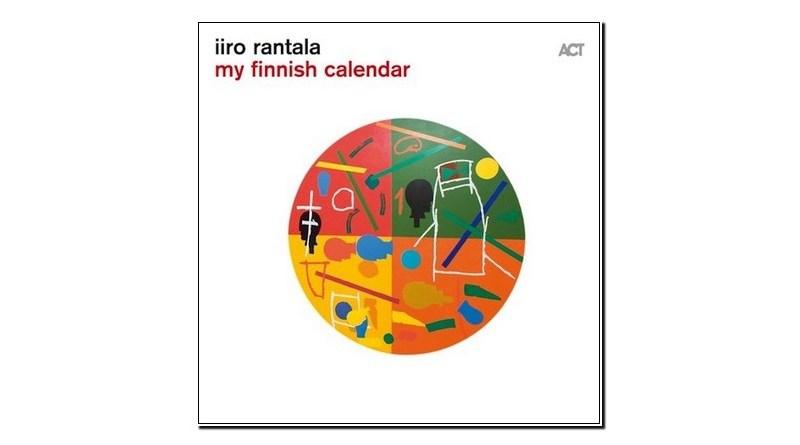 Iiro Rantala My Finnish Calendar ACT 2019 Jazzespresso Jazz Magazine
