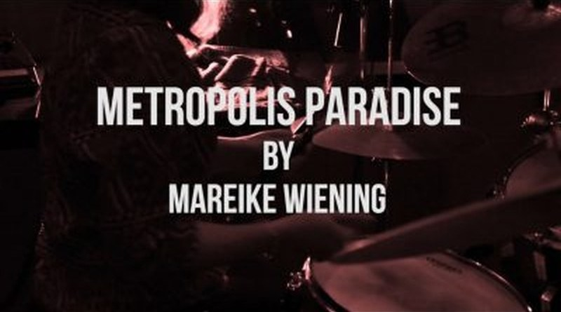 Mareike Wiening Metropolis Paradise YouTube Video Jazzespresso 爵士杂志