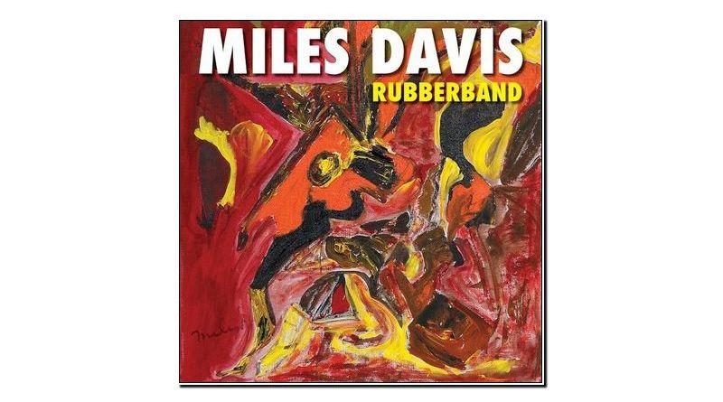 Miles Davis Rubberband Warner 2019 Jazzespresso Jazz Magazine