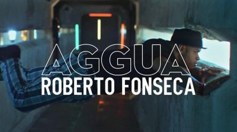 Roberto Fonseca Aggua YouTube Video Jazzespresso Revista Jazz