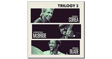 Corea McBride Blade Trilogy 2 Concord 2019 Jazzespresso 爵士雜誌