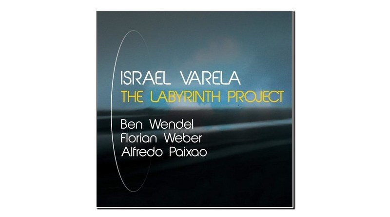 Israel Varela The Labirinth Project 2019 Jazzespresso 爵士杂志