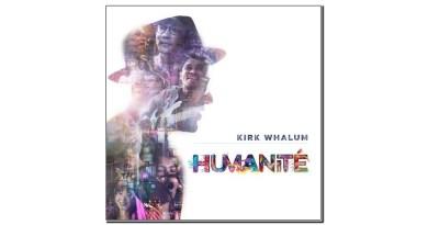Kirk Whalum Humanité Challenge 2019 Jazzespresso Revista Jazz