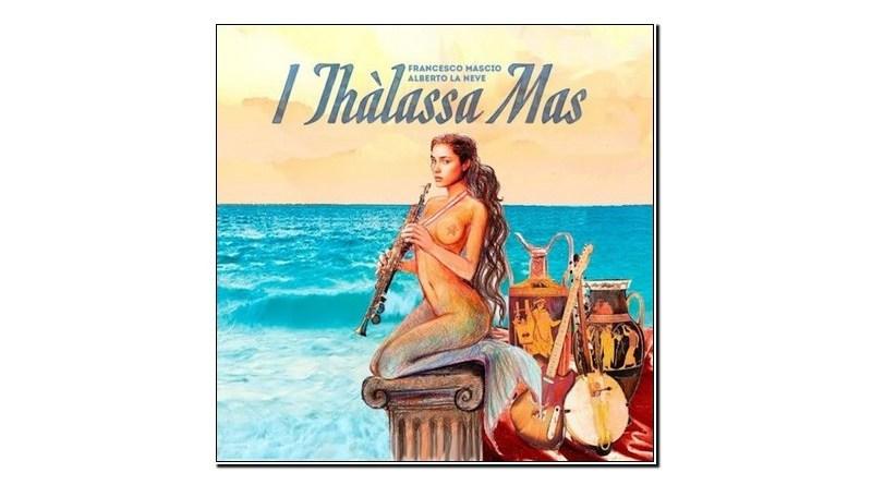 Mascio La Neve I Thàlassa Mas Manitù 2019 Jazzespresso Revista Jazz