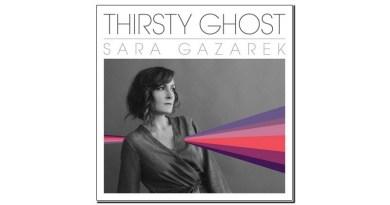 Sara Gazarek Thirsty Ghost MRI 2019 Jazzespresso Jazz Magazine