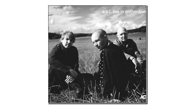 Esbjörn Svensson Trio Live in Gothenburg ACT Jazzespresso Revista