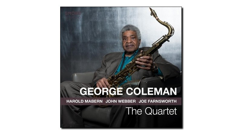 George Coleman The Quartet Smoke Sessions 2019 Jazzespresso Mag