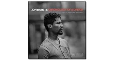 Jon Batiste Chronology of a Dream Verve 2019 Jazzespresso Revista