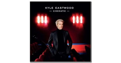 Kyle Eastwood Cinematic Discograph 2019