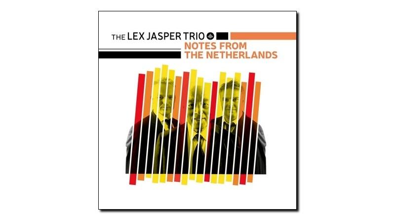Lex Jasper Trio Notes from the Netherlands 2019 Jazzespresso Revista