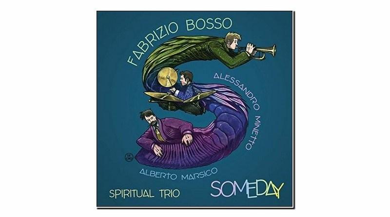 Fabrizio Bosso Spiritual Trio Someday Warner 2019 Jazzespresso Revista