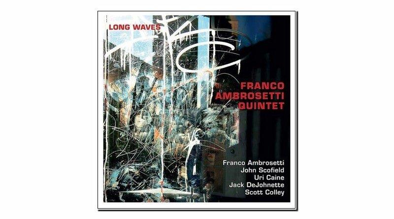Franco Ambrosetti Quintet Long Waves Unit 2019 Jazzespresso Magazine