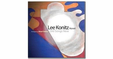 Lee Kointz Nonet Old Songs New Sunnyside 2019 Jazzespresso 爵士杂志