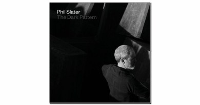 Phil Slater The Dark Pattern Earshift 2019 Jazzespresso Revista Jazz