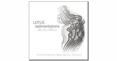 Simona Armenise Hasu No Chikuseki – Lotus Sedimentations New Model Label 2019 Jazzespresso Mag