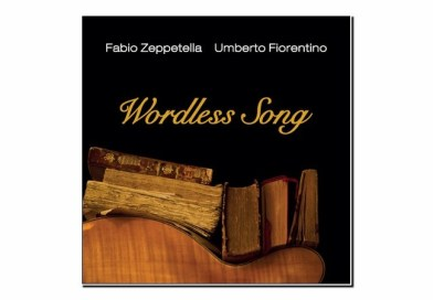 Fiorentino, Zeppetella <br/> Wordless song <br/> Emme Record Label, 2019