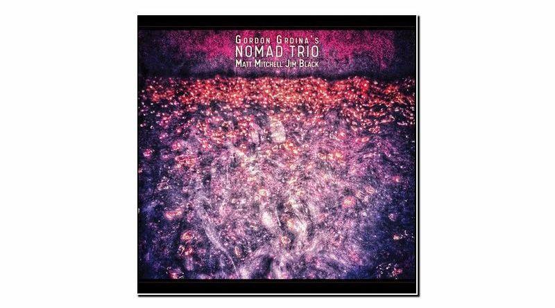 Gordon Grdina Nomad Skirl 2020 Jazzespresso Jazz Magazine