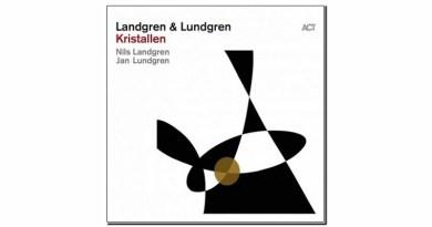 Landgren Lundgren Kristallen ACT 2020 Jazzespresso Revista Jazz