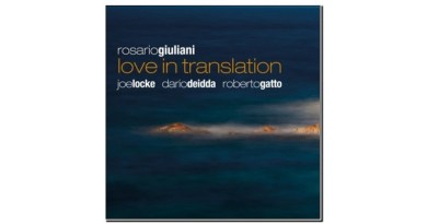 Rosario Giuliani Love In Translation Jando Music-Via Veneto Jazz 2020 Jazzespresso Revista Jazz