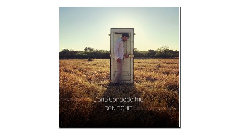 Dario Congedo Trio Don't Quit Workin' Label 2020 Jazzespresso 爵士雜誌