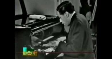 Horace Silver Señor Blues YouTube Video Jazzespresso 爵士杂志