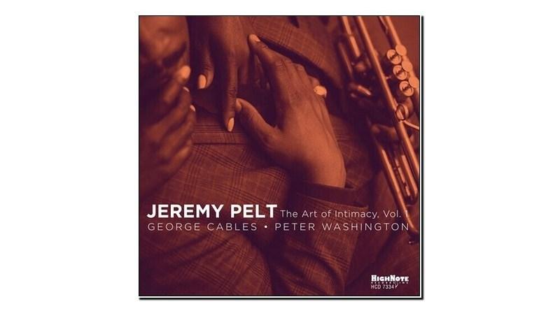 Jeremy Pelt The Art Of Intimacy Vol. 1 HighNote 2020 Jazzespresso Revista