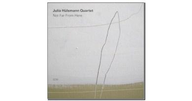 Julia Hülsmann Quartet Not Far From Here ECM 2019 Jazzespresso Revista