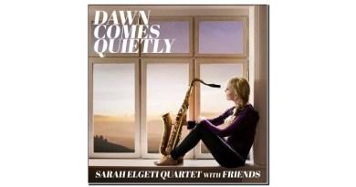 Sarah Elgeti Dawn Comes Quietly Challenge 2020 Jazzespresso 爵士雜誌