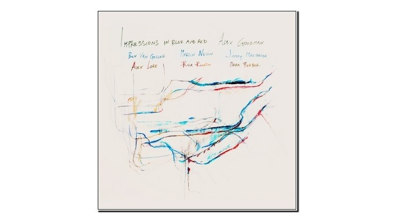 Alex Goodman Impressions in Blue and Red Outside In Music 2020 Jazzespresso 爵士杂志