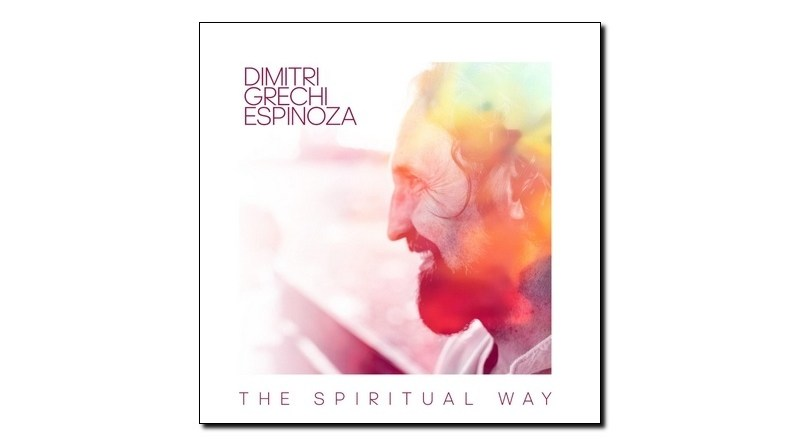 Dimitri Grechi Espinoza The Spiritual Way Ponderosa 2020 Jazzespresso Revista Jazz