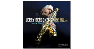 Jerry Bergonzi Nearly Blue Savant 2020 Jazzespresso 爵士杂志
