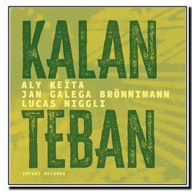 Kalan Teban - Aly Keita, Jan Galega Brönnimann, Lucas Niggli