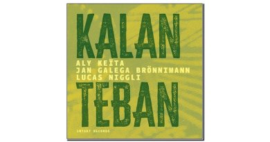 Keïta Brönnimann Niggli Kalan Teban Intakt 2020 Jazzespresso Mag