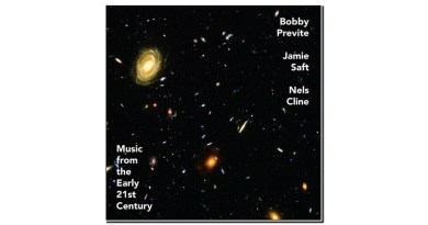Previte Saft and Cline Music From the Early 21st Century Rarenoise 2020 Jazzespresso Revista Jazz