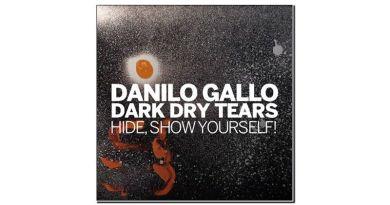 Danilo Gallo Dark Dry Tears Hide Show Yourself Parco della Musica 2020 Jazzespresso 爵士雜誌