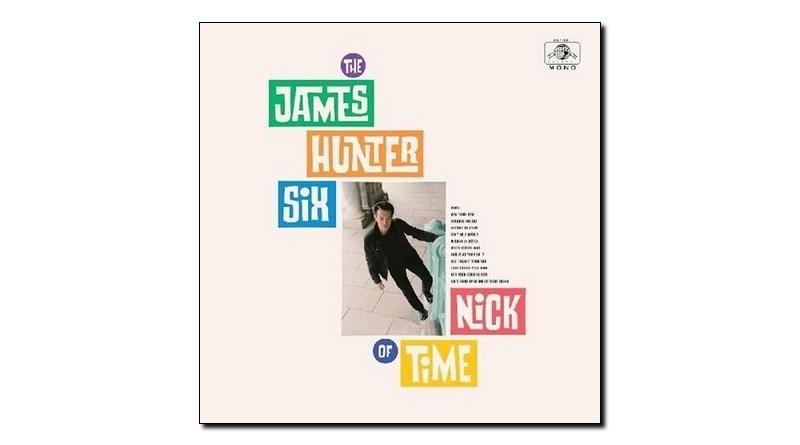 James Hunter Six Nick of Time Daptone 2020 Jazzespresso 爵士雜誌