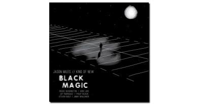 Jason Miles Black Magic Ropeadope 2020 Jazzespresso 爵士杂志