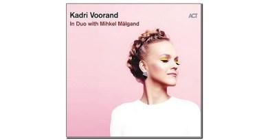 Kadri Voorand In Duo with Mihkel Mälgand ACT 2020 Jazzespresso Magazine