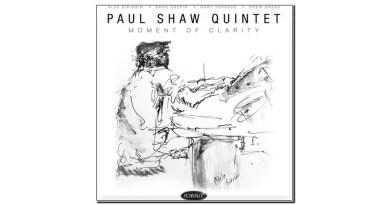 Paul Shaw Moment of Clarity Summit 2020 Jazzespresso Jazz Magazine