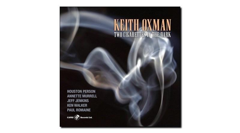 Keith Oxman Two Cigarettes in the Dark Capri 2020 Jazzespresso Revista