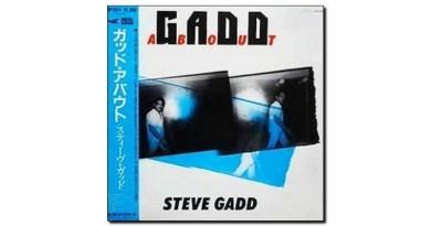 Steve Gadd Gaddabout 1984 Jazzespresso Jazz Magazine